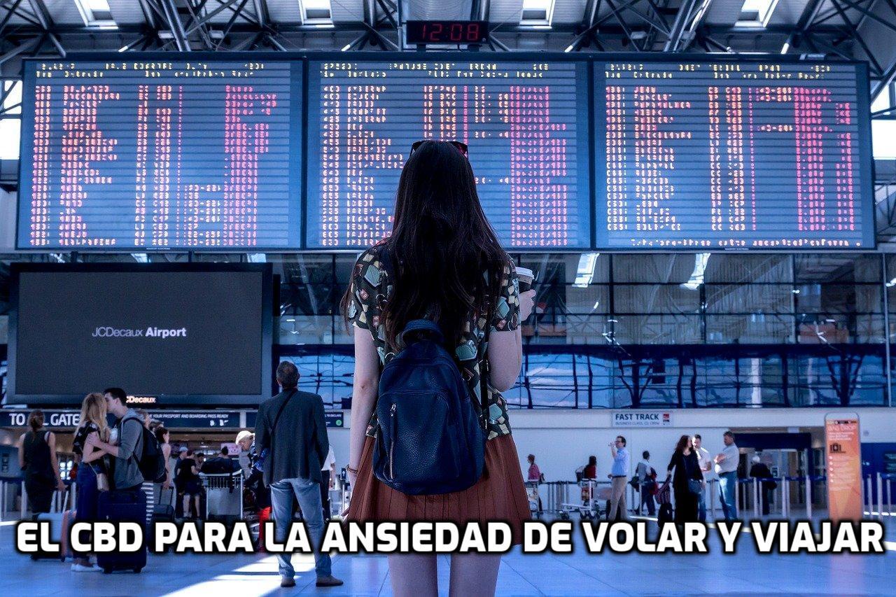 EL CBD para la ansiedad de volar y viajar